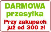 Darmowa przesyłka od 300 zł